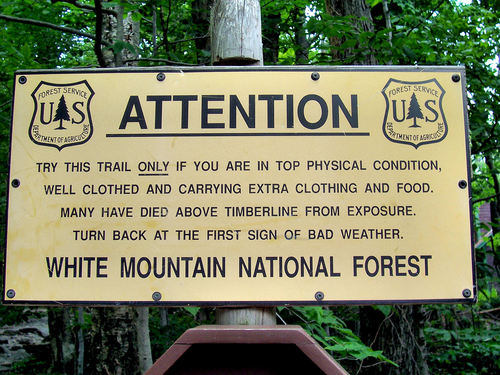 The Warning sign you see as you approach treeline in the White Mountains.